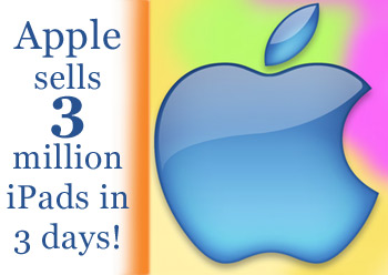 Apple sells 3 million iPads in 3 days